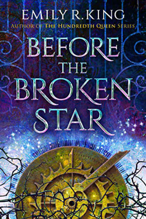 Evermore: Before the Broken Star by Emily R. King