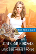 The Boyfriend Borrower by Lindzee Armstrong