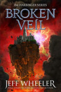Harbinger: Broken Veil by Jeff Wheeler