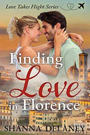 Finding Love in Florence by Shanna Delaney