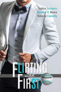 Flirting with First by Sophia Summers, Heather B. Moore, Rebecca Connolly