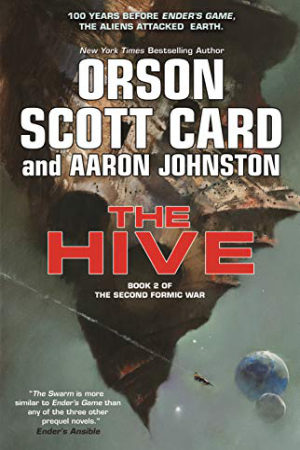 The Hive by Orson Scott Card and Aaron Johnston