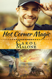 Hot Corner Magic by Carol Malone