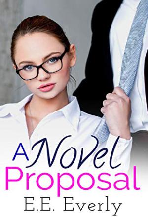 A Novel Proposal by E.E. Everly