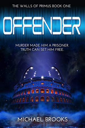 Walls of Primus: Offender by Michael Brooks