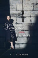 The Redgrave Murders by A.L. Sowards