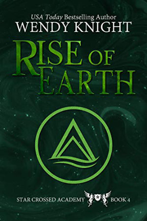Rise of Earth by Wendy Knight