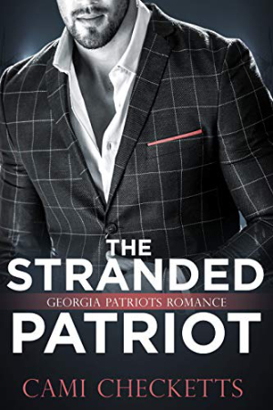 The Stranded Patriot by Cami Checketts