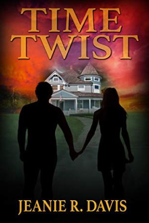 Time Twist by Jeanie R. Davis