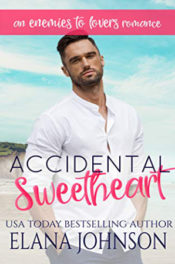 Accidental Sweetheart by Elana Johnson