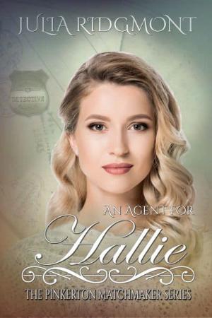 An Agent for Hallie by Julia Ridgemont