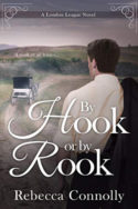 By Hook or By Rook by Rebecca Connolly