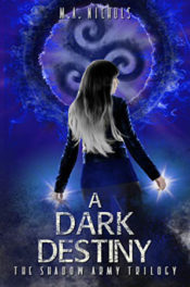 A Dark Destiny by M.A. Nichols