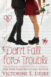 Don't Fall for Trouble by Victorine E. Lieske