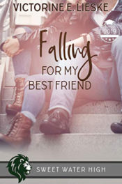 Falling for My Best Friend by Victorine E. Lieske