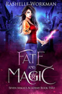 Fate and Magic by RaShelle Workman