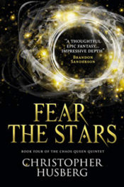 Fear the Stars by Christopher Husberg