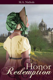 Honor and Redemption by M.A. Nichols