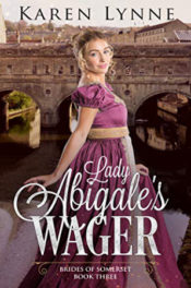 Lady Abigale's Wager by Karen Lynne