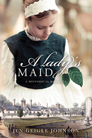 A Lady's Maid by Jen Geigle Johnson