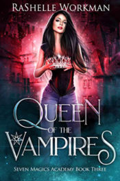 Queen of the Vampires by RaShelle Workman