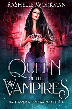 Queen of the Vampires by RaShelle Workman
