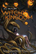 Witchy Kingdom by D.J. Butler