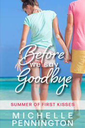 Before We Say Goodbye by Michelle Pennington