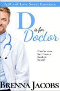 D is for Doctor by Brenna Jacobs