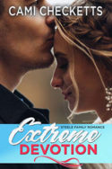 Extreme Devotion by Cami Checketts