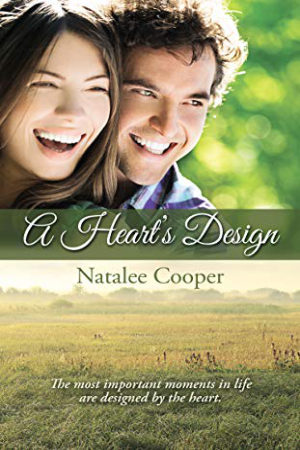 A Heart's Design by Natalee Cooper