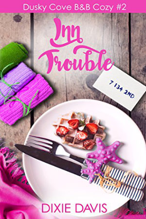 Inn Trouble by Dixie Davis