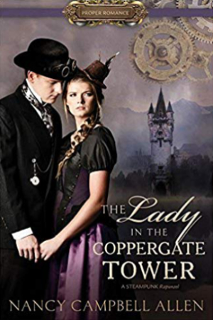 The Lady in the Coppergate Tower by Nancy Campbell Allen