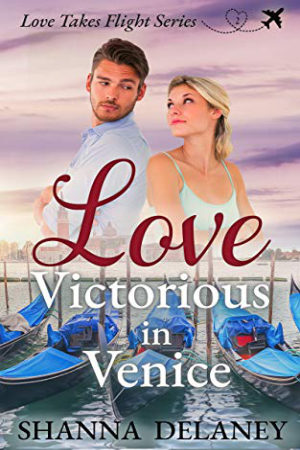 Love Victorious in Venice by Shanna Delaney