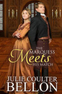 The Marquess Meets His Match by Julie Coulter Bellon