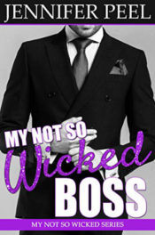 My Not So Wicked Boss by Jennifer Peel