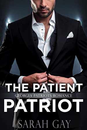 The Patient Patriot by Sarah Gay