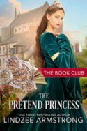 The Pretend Princess by Lindzee Armstrong