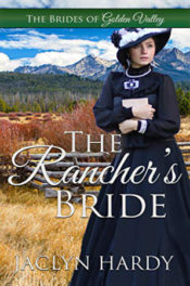 The Rancher's Bride by Jaclyn Hardy