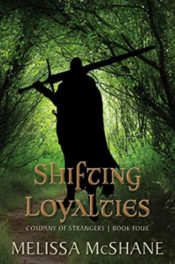 Shifting Loyalties by Melissa McShane
