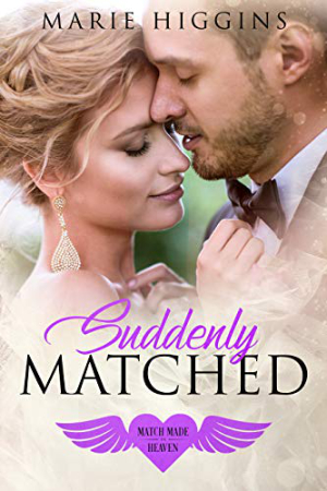 Suddenly Matched by Marie Higgins