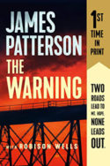 The Warning by James Patterson & Robison Wells