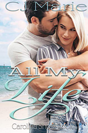 All My Life by CJ Marie