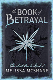The Book of Betrayal by Melissa McShane