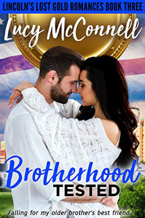 Brotherhood Tested by Lucy McConnell