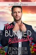 The Burned Billionaire by Jennifer Griffith