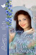 Daring to Love Again by Julia Ridgmont