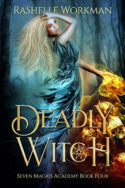 Deadly Witch by RaShelle Workman