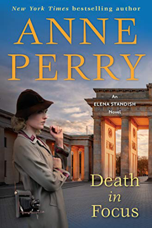 Elena Standish: Death in Focus by Anne Perry