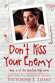 Don't Kiss Your Enemy by Victorine E. Lieske
